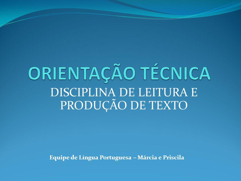 DISCIPLINA DE LEITURA E PRODUÇÃO DE TEXTO