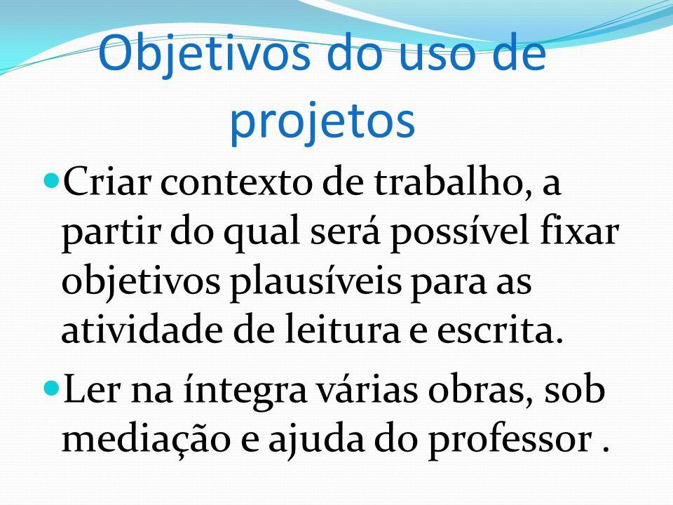 Objetivos do uso de projetos