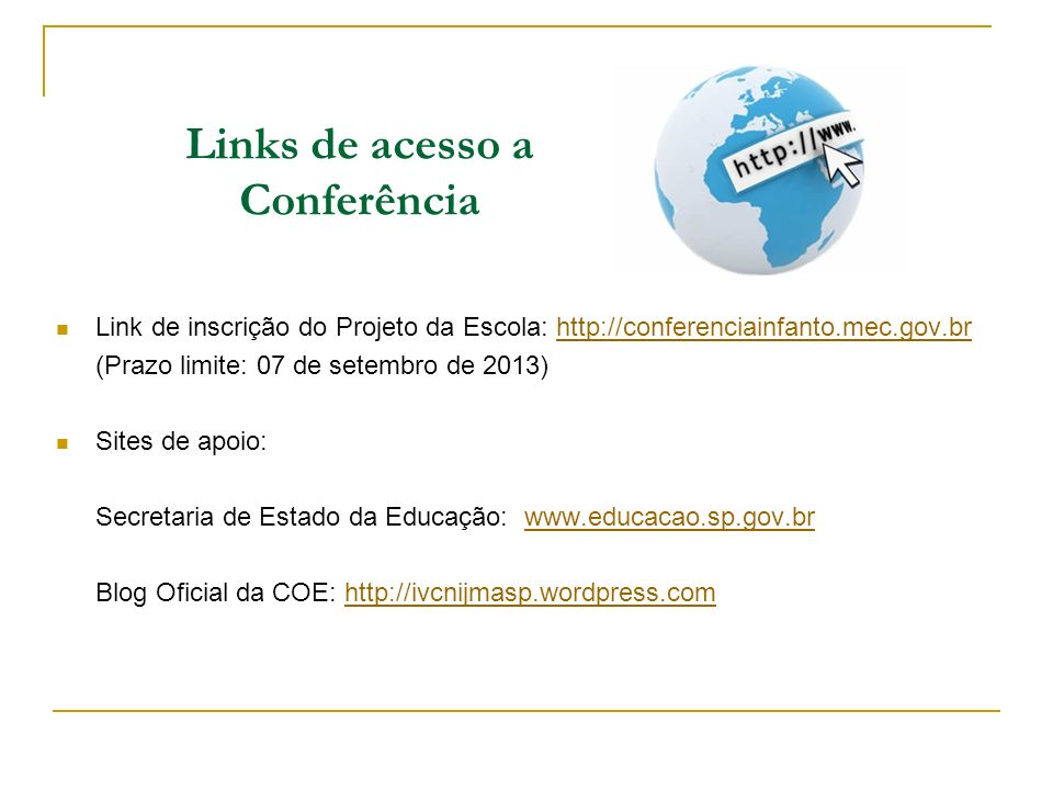 Links de acesso a Conferência