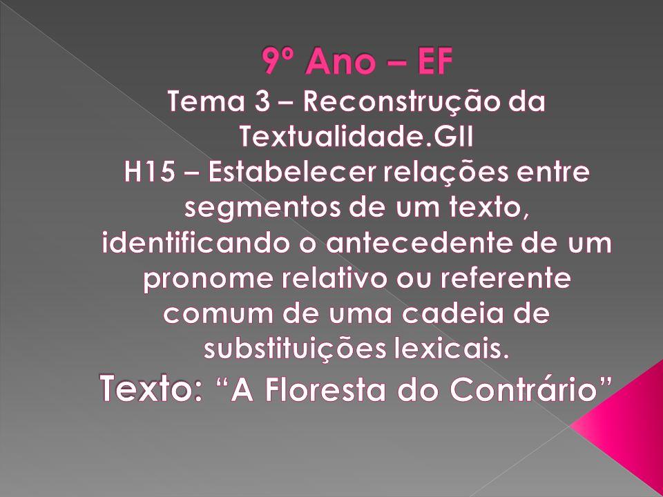 9º Ano – EF Tema 3 – Reconstrução da Textualidade