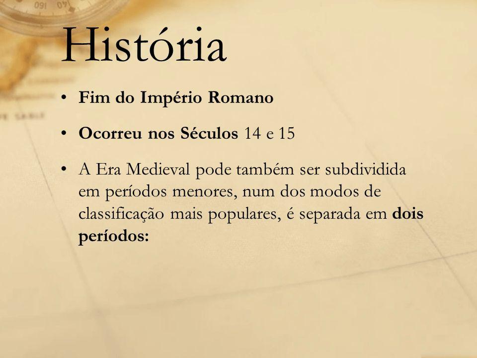 História Fim do Império Romano Ocorreu nos Séculos 14 e 15