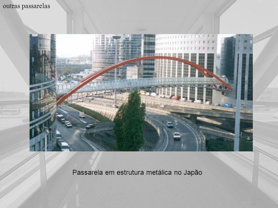 outras passarelas Passarela em estrutura metálica no Japão