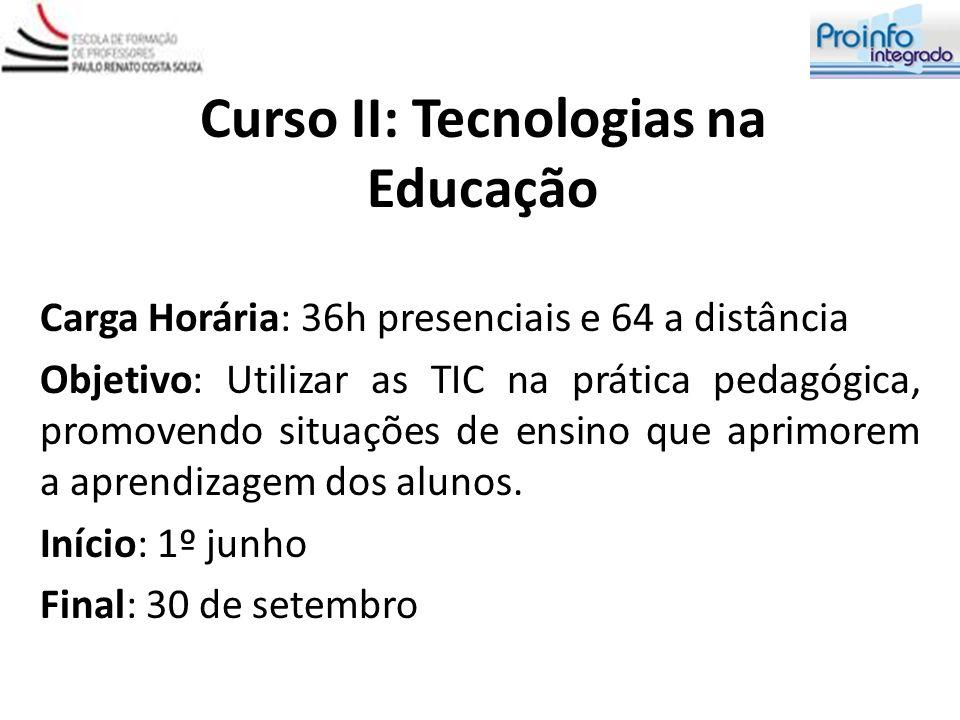 Curso II: Tecnologias na Educação