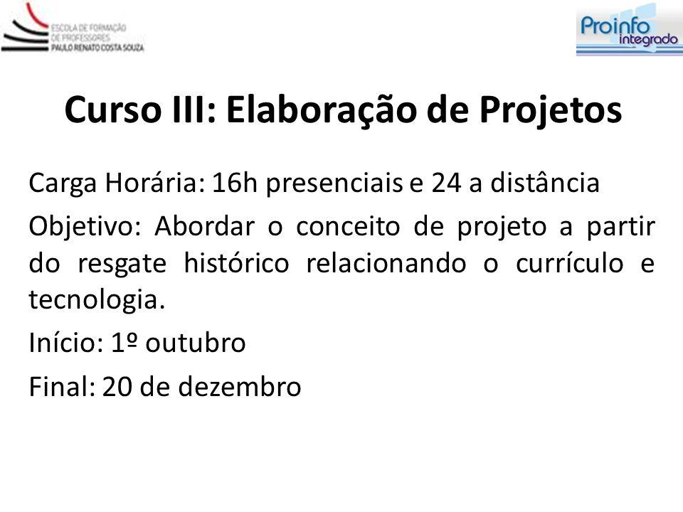 Curso III: Elaboração de Projetos
