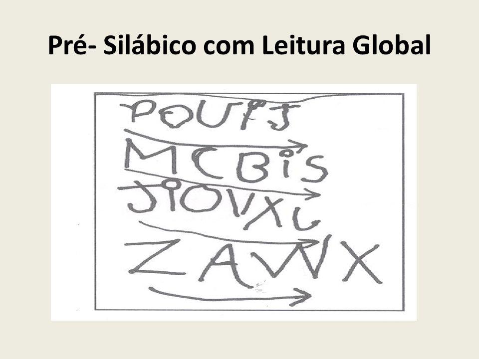 Pré- Silábico com Leitura Global