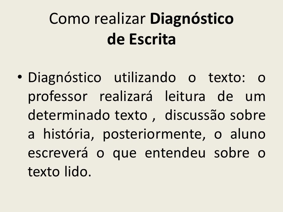 Como realizar Diagnóstico de Escrita
