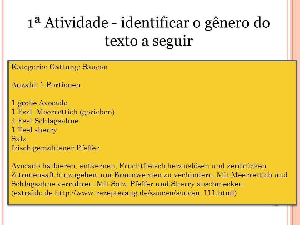 1ª Atividade - identificar o gênero do texto a seguir