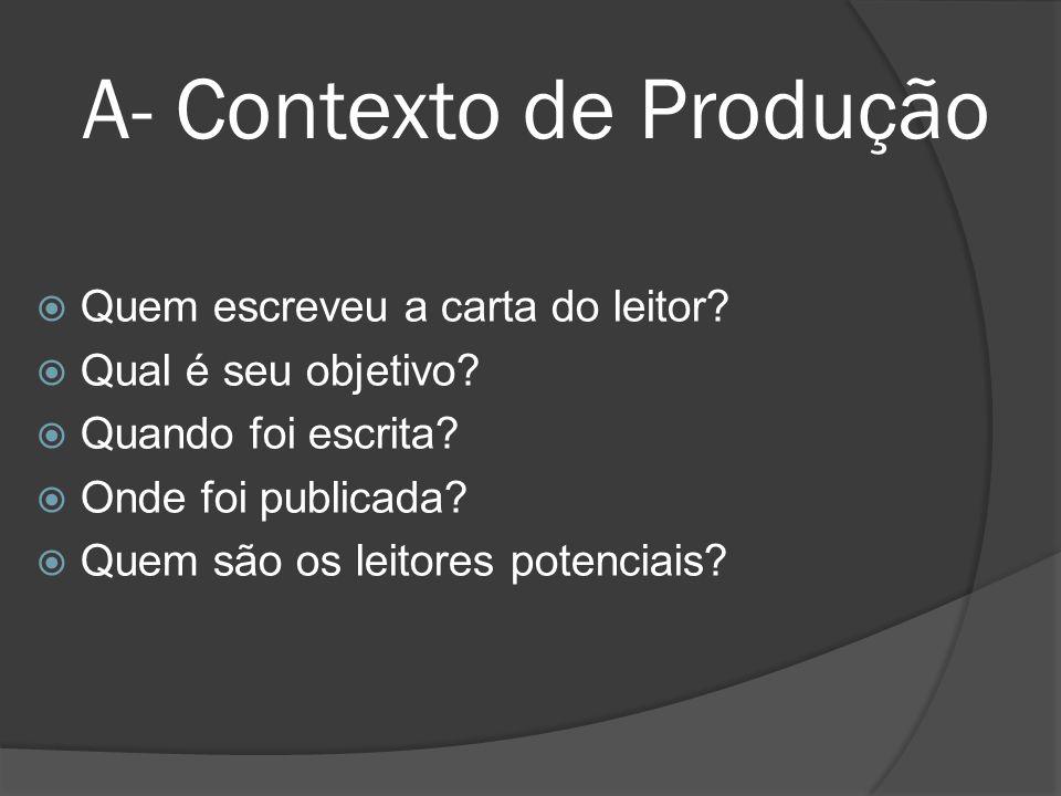 A- Contexto de Produção