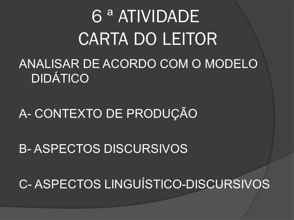 6 ª ATIVIDADE CARTA DO LEITOR