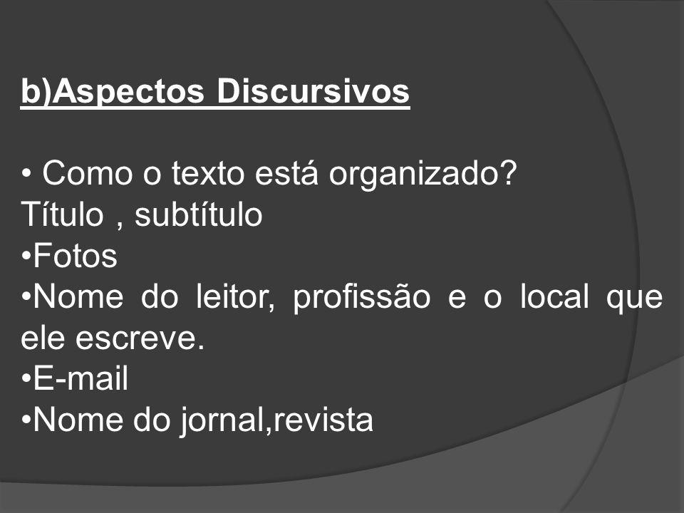 b)Aspectos Discursivos