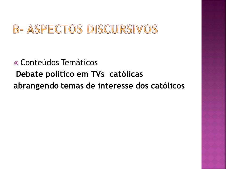 B- ASPECTOS DISCURSIVOS