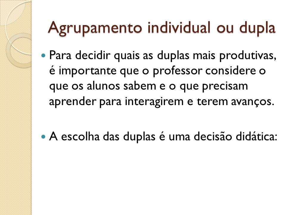 Agrupamento individual ou dupla