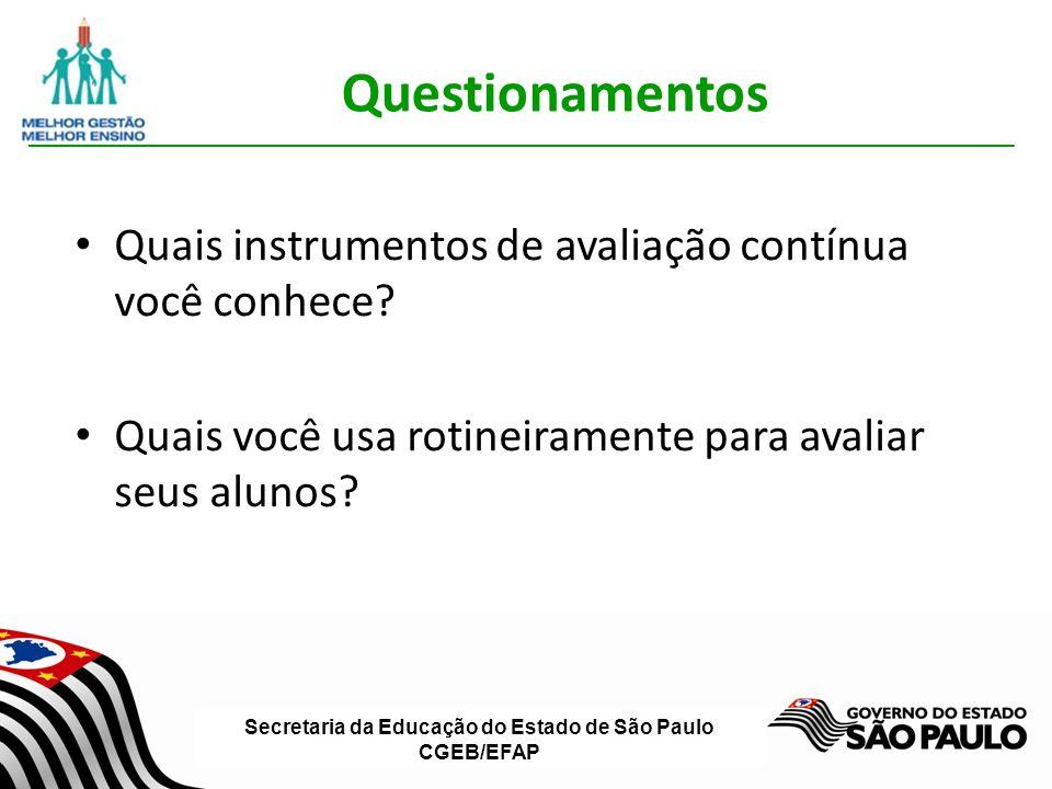 Questionamentos Quais instrumentos de avaliação contínua você conhece