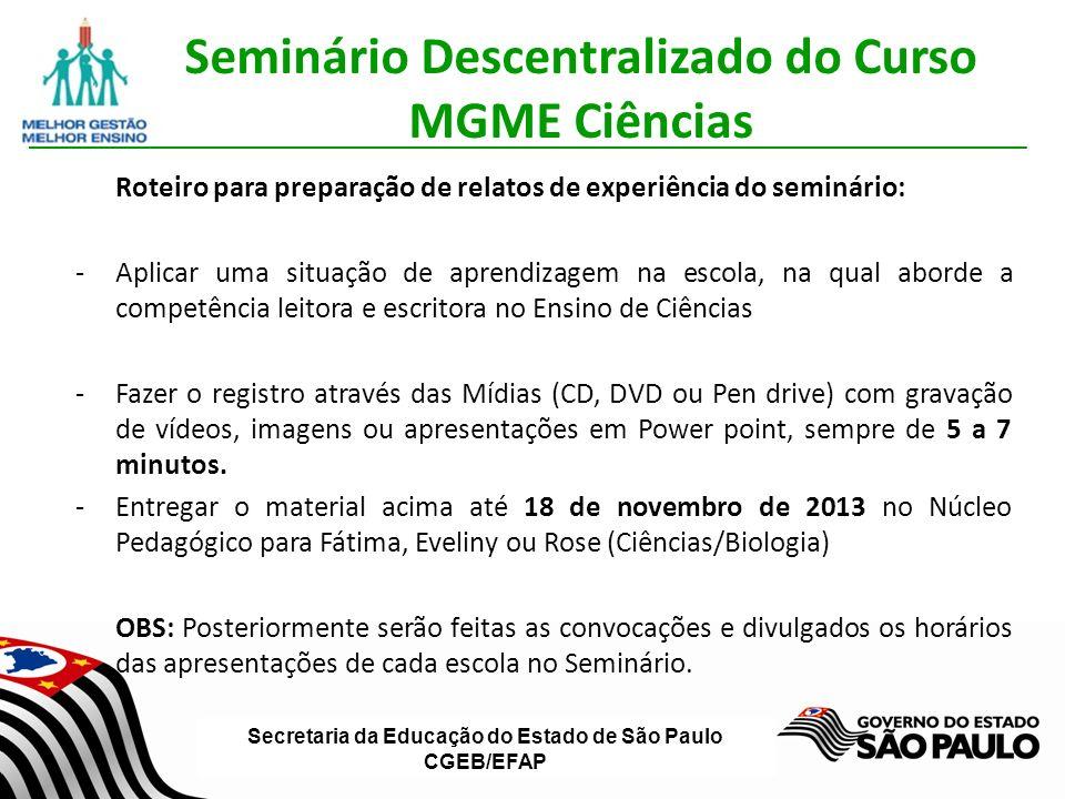 Seminário Descentralizado do Curso MGME Ciências
