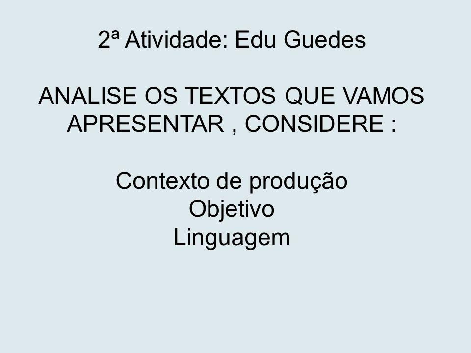 2ª Atividade: Edu Guedes