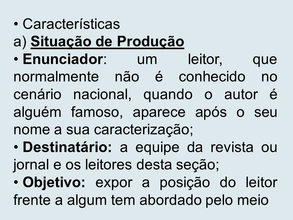 Características a) Situação de Produção.