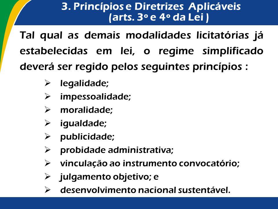 3. Princípios e Diretrizes Aplicáveis (arts. 3º e 4º da Lei )