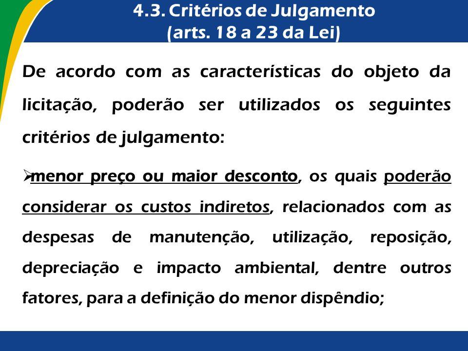 4.3. Critérios de Julgamento (arts. 18 a 23 da Lei)