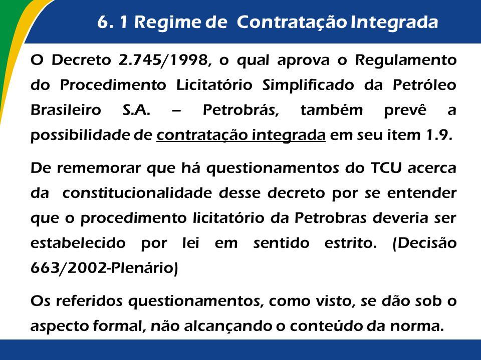 6. 1 Regime de Contratação Integrada