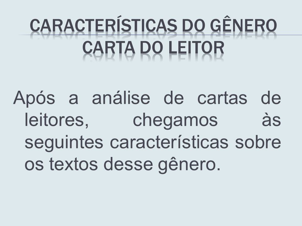 características do Gênero carta do leitor