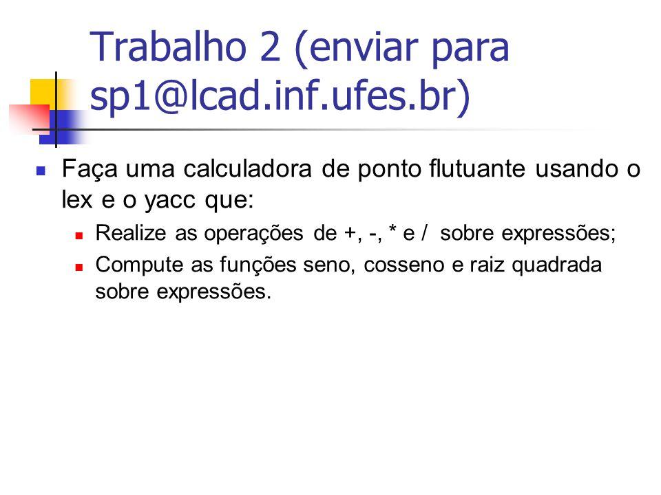 Trabalho 2 (enviar para sp1@lcad.inf.ufes.br)