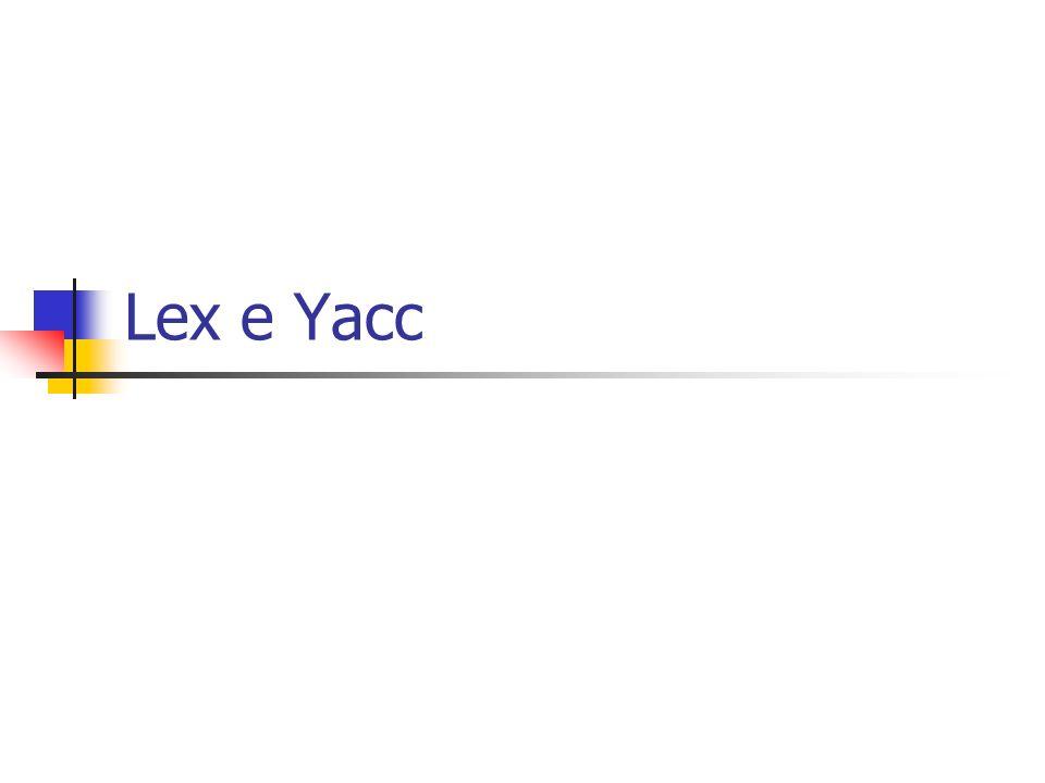 Lex e Yacc