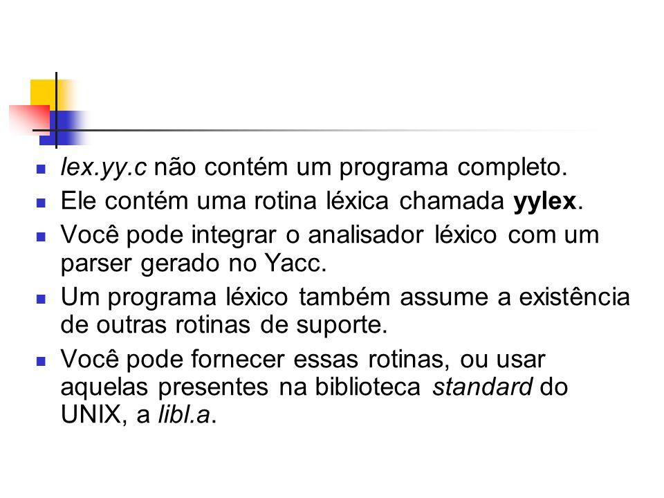 lex.yy.c não contém um programa completo.