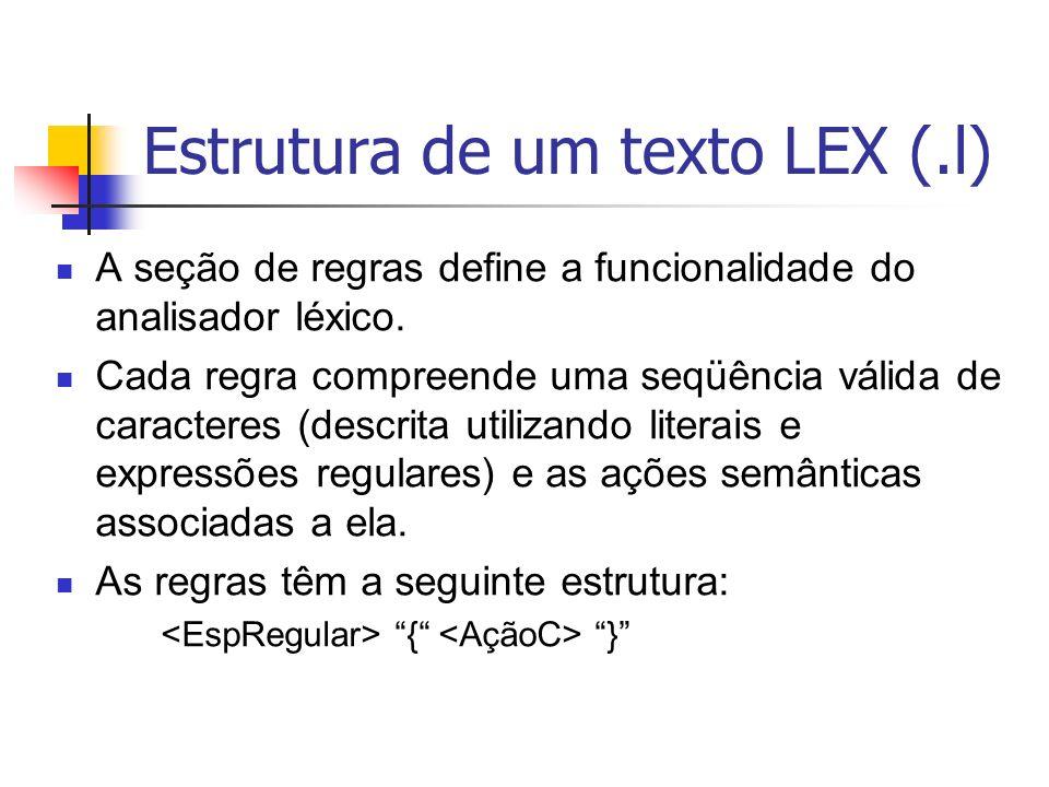 Estrutura de um texto LEX (.l)