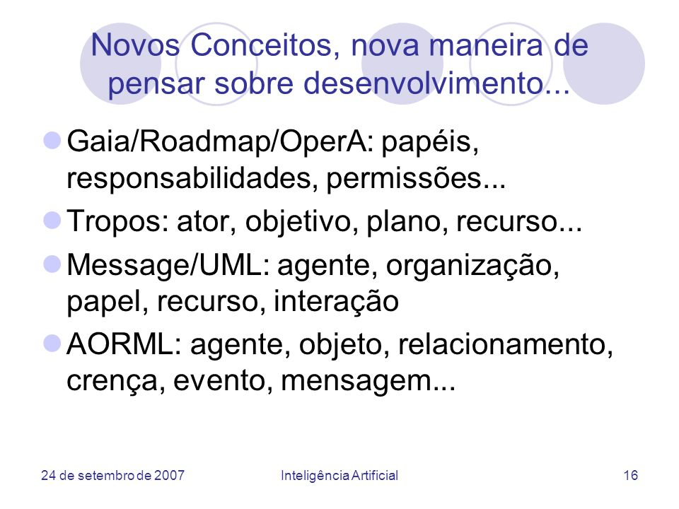 Novos Conceitos, nova maneira de pensar sobre desenvolvimento...