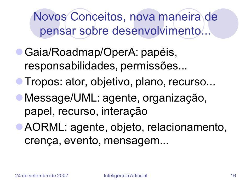 Novos Conceitos, nova maneira de pensar sobre desenvolvimento...