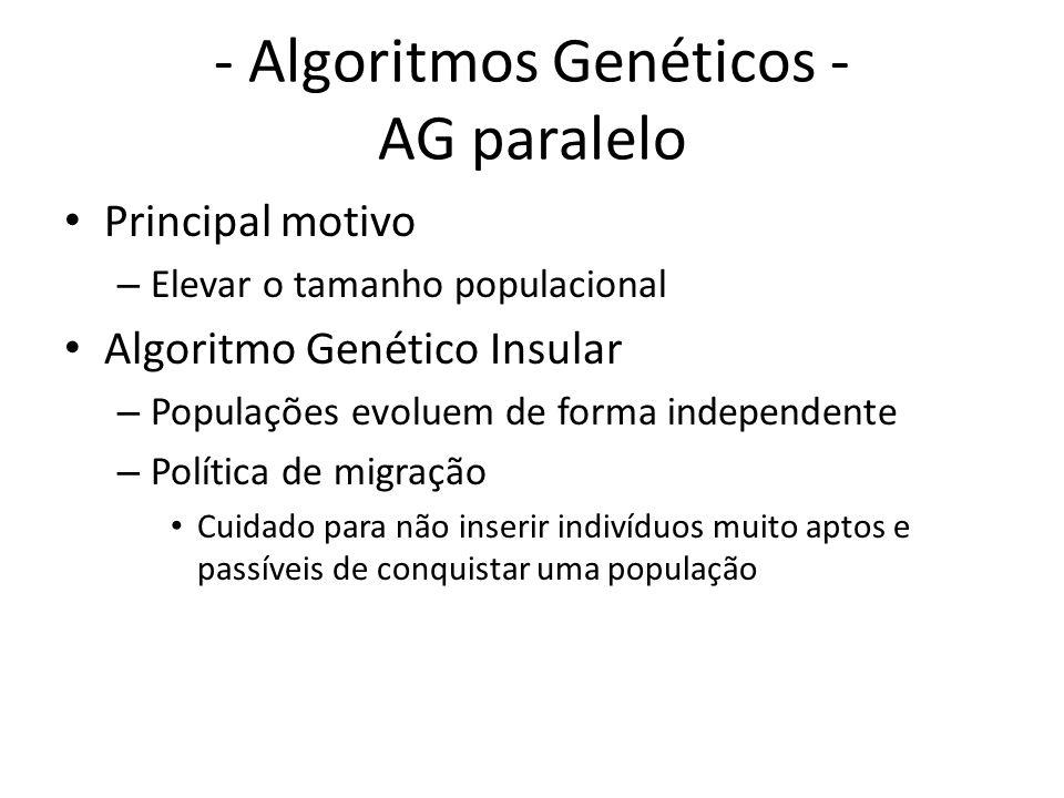 - Algoritmos Genéticos - AG paralelo