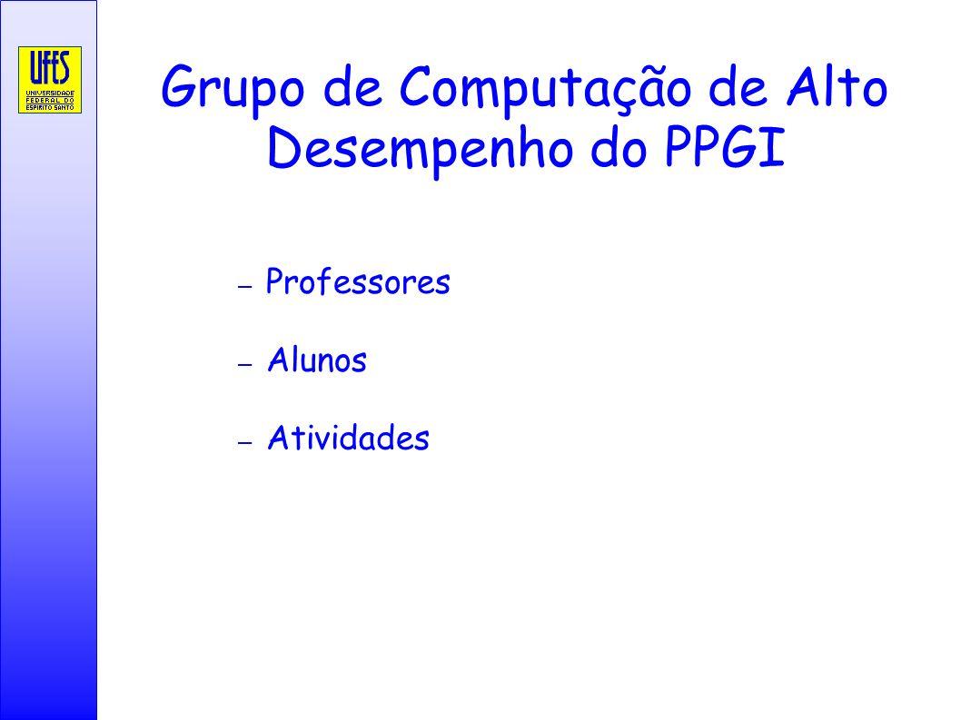 Grupo de Computação de Alto Desempenho do PPGI