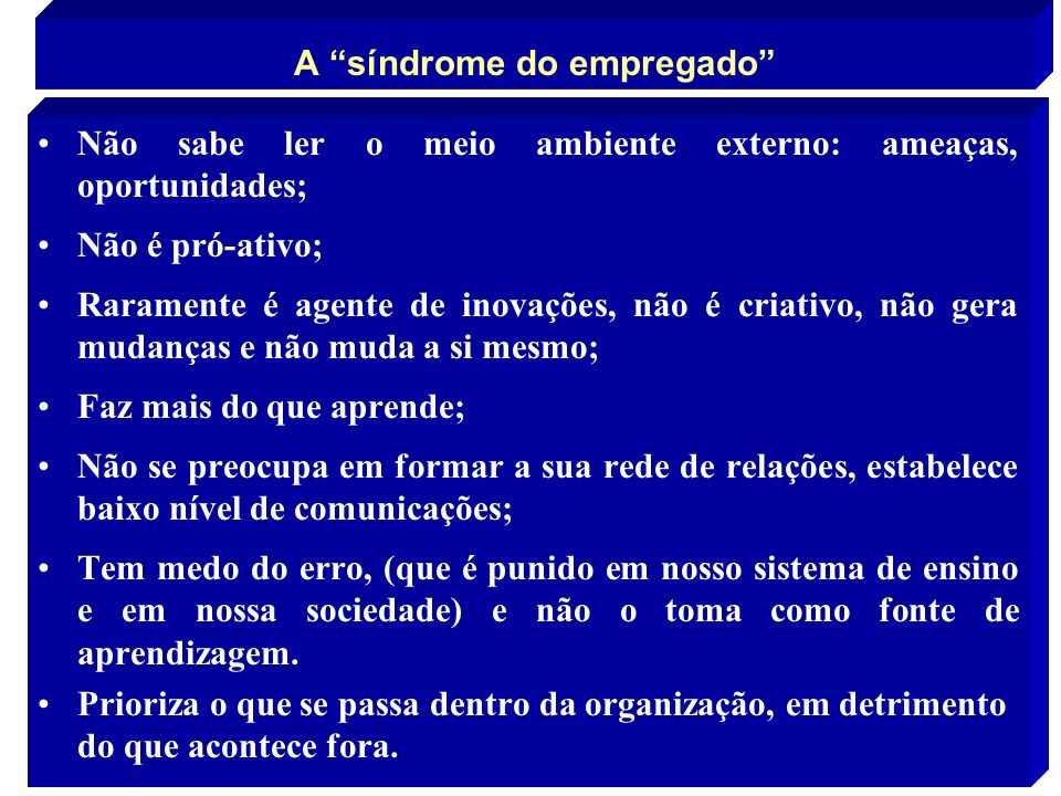 A síndrome do empregado