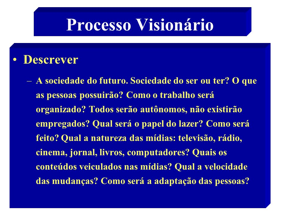 Processo Visionário Descrever