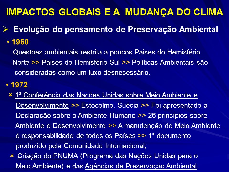 IMPACTOS GLOBAIS E A MUDANÇA DO CLIMA