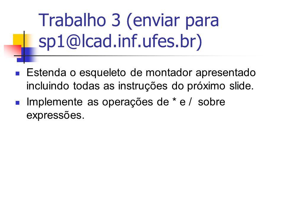 Trabalho 3 (enviar para sp1@lcad.inf.ufes.br)