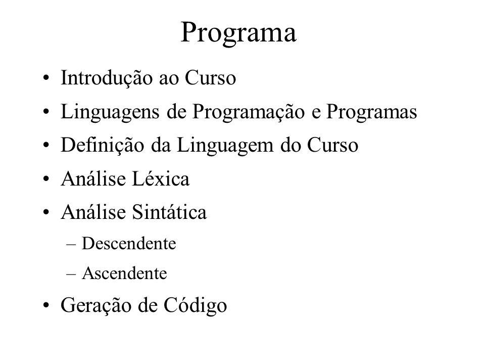 Programa Introdução ao Curso Linguagens de Programação e Programas