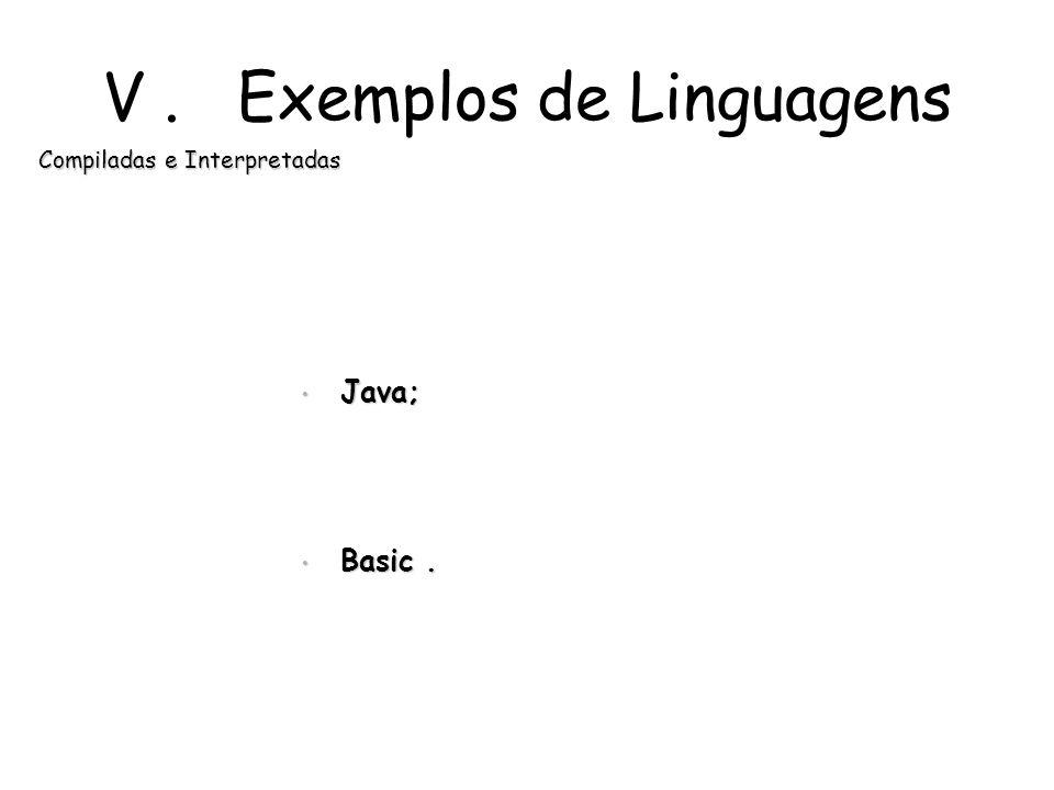 V . Exemplos de Linguagens