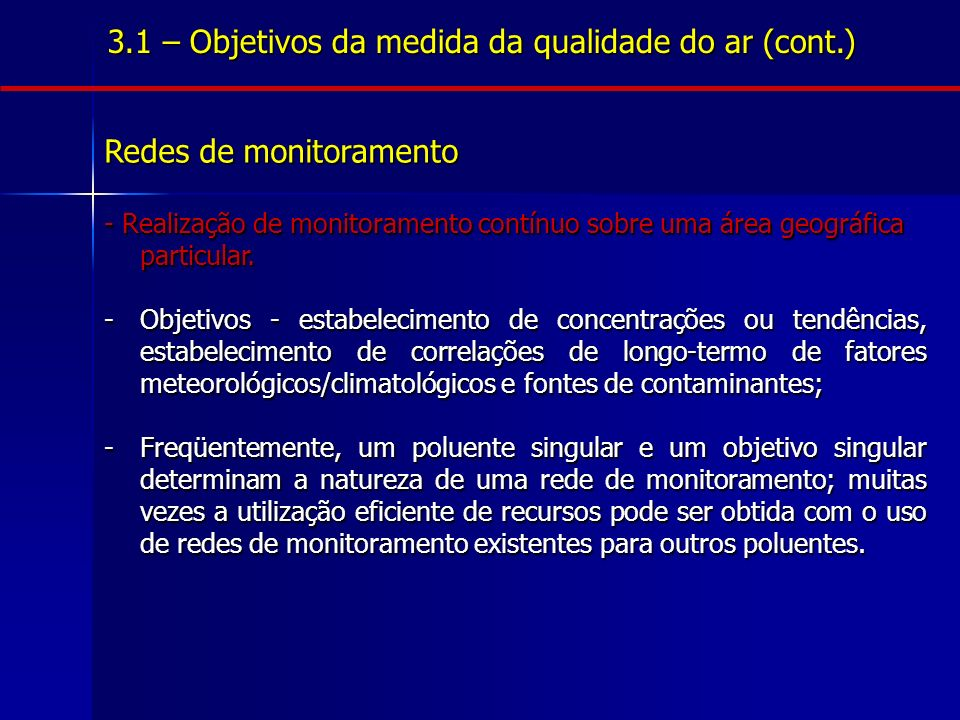 3.1 – Objetivos da medida da qualidade do ar (cont.)