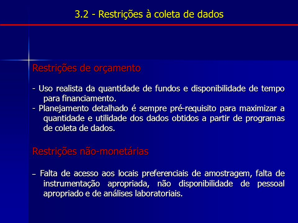 3.2 - Restrições à coleta de dados