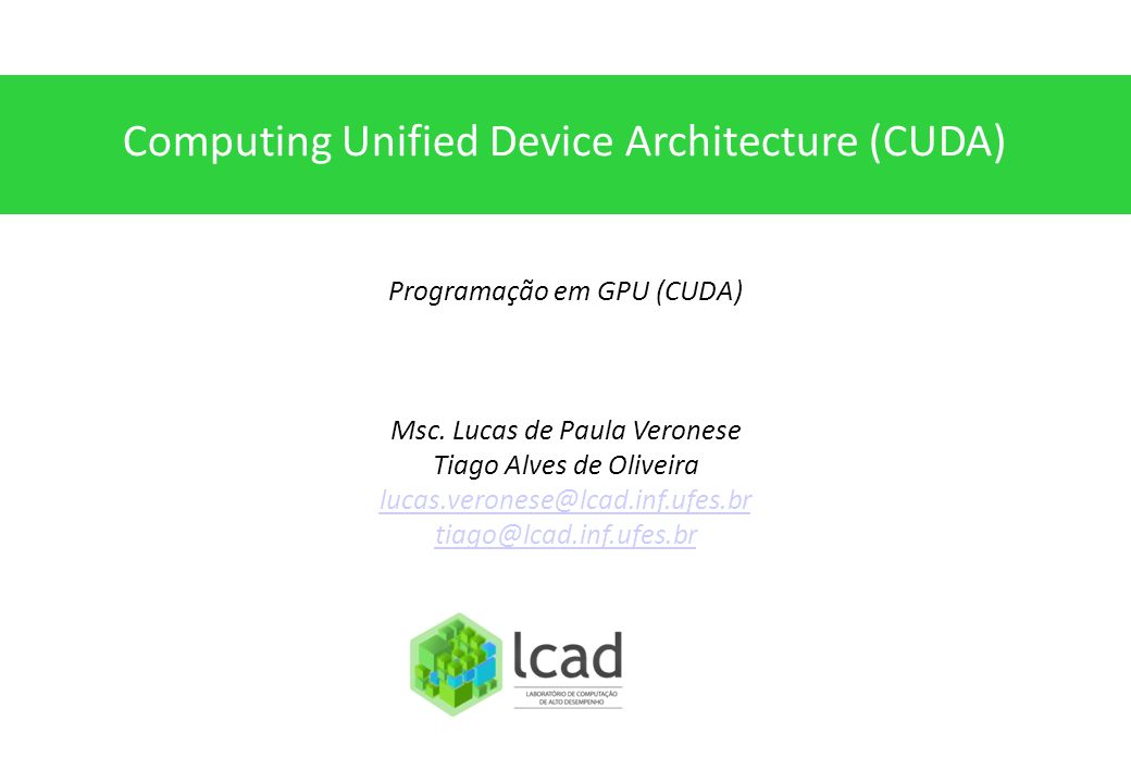 Computing Unified Device Architecture (CUDA)