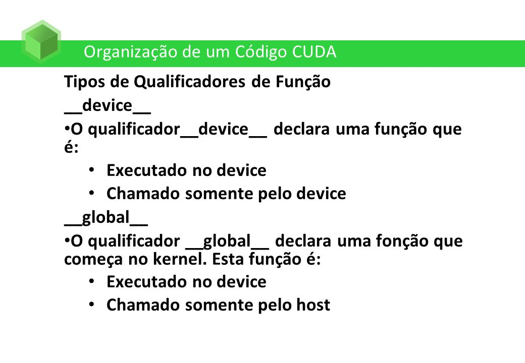 Organização de um Código CUDA