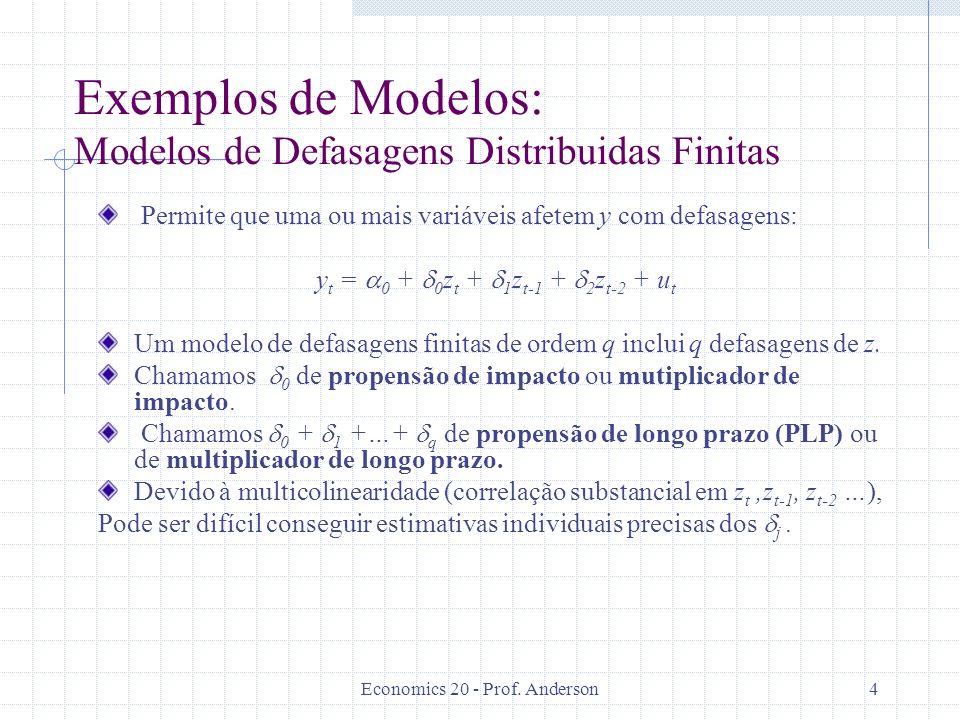Exemplos de Modelos: Modelos de Defasagens Distribuidas Finitas
