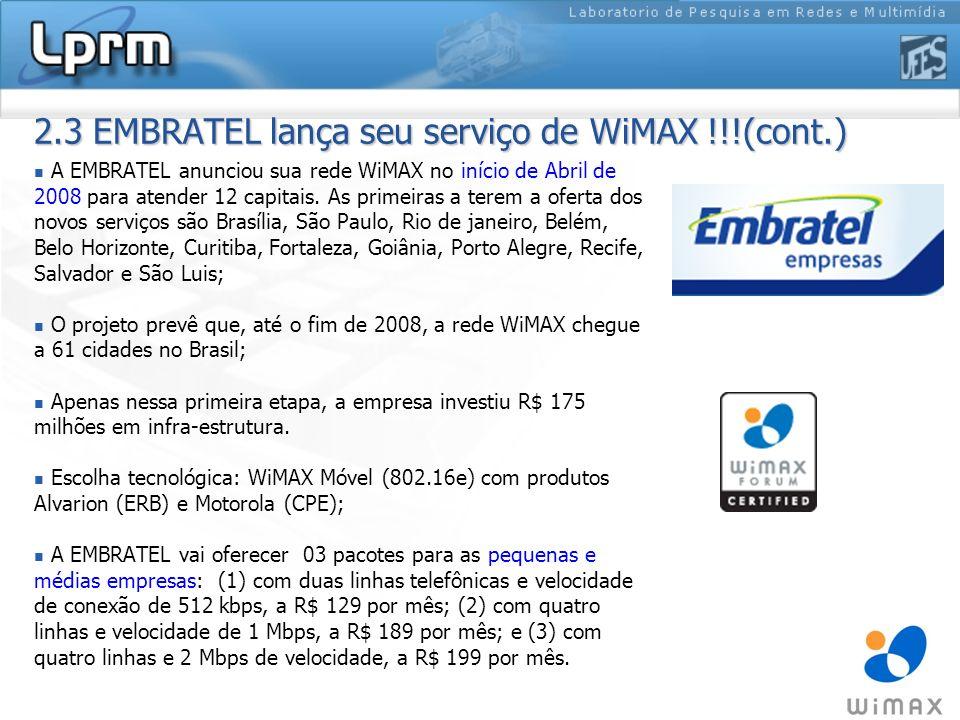 2.3 EMBRATEL lança seu serviço de WiMAX !!!(cont.)