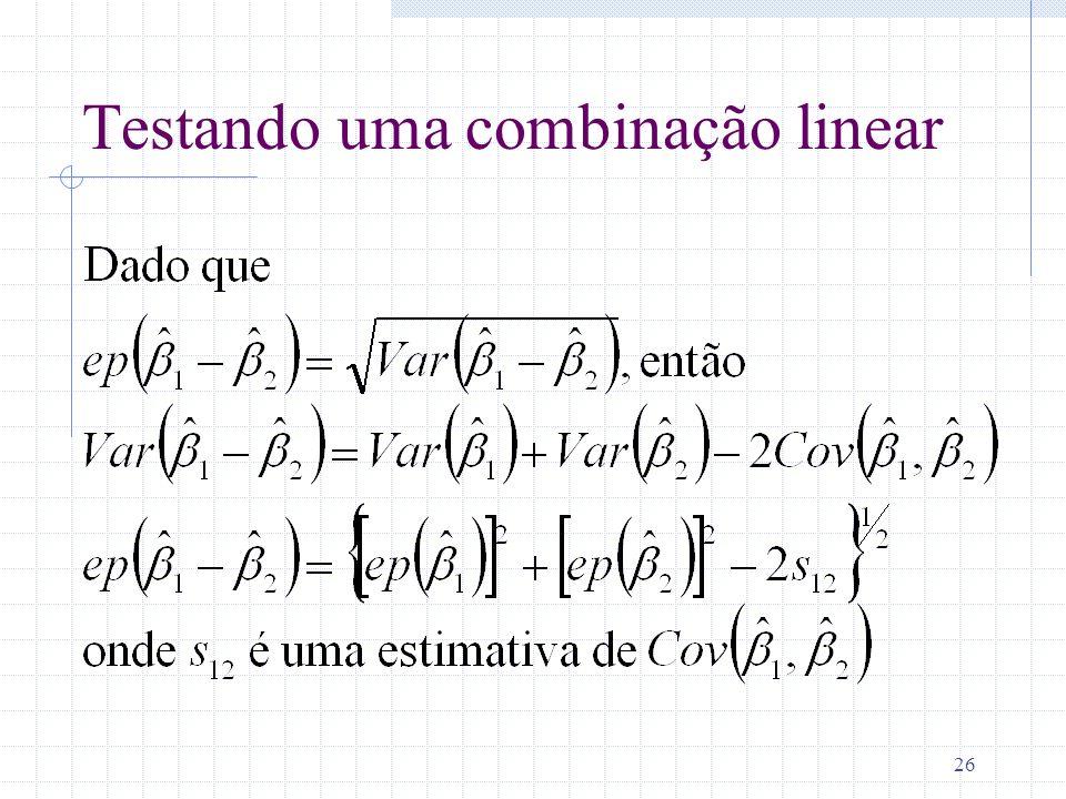 Testando uma combinação linear