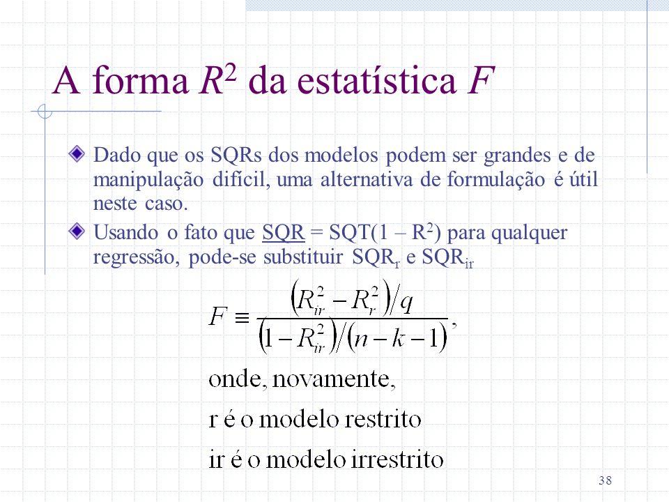 A forma R2 da estatística F