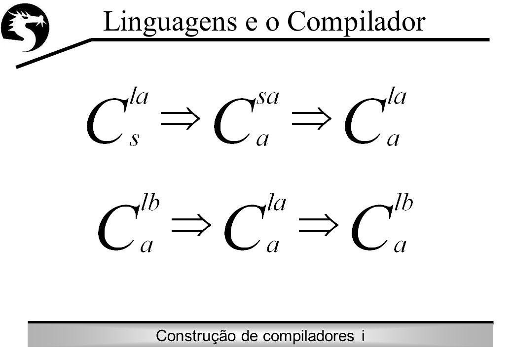 Linguagens e o Compilador