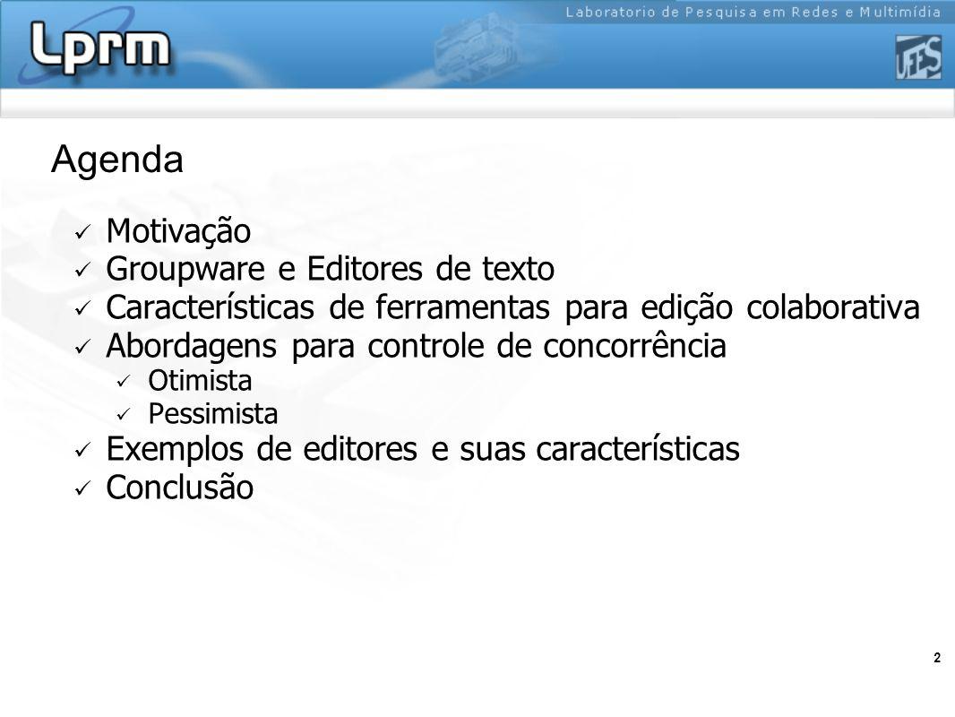 Agenda Motivação Groupware e Editores de texto