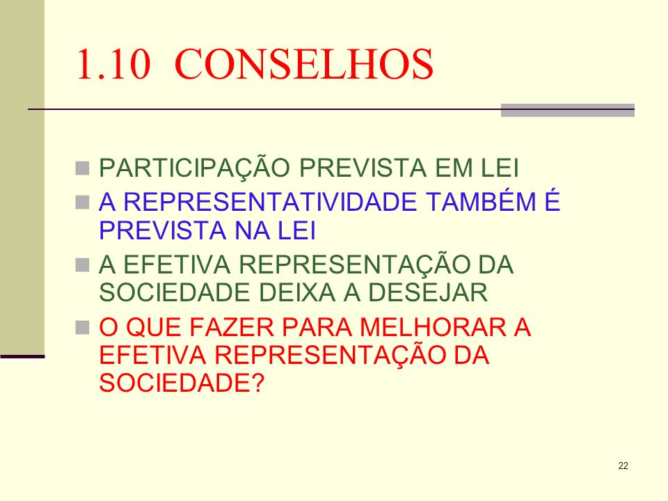 1.10 CONSELHOS PARTICIPAÇÃO PREVISTA EM LEI