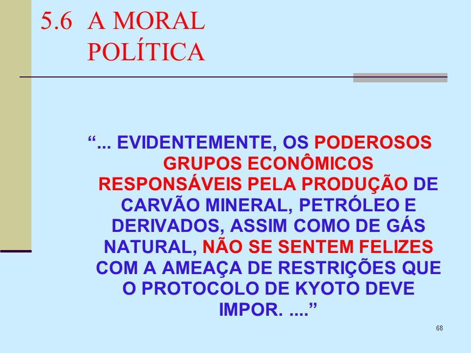 5.6 A MORAL POLÍTICA